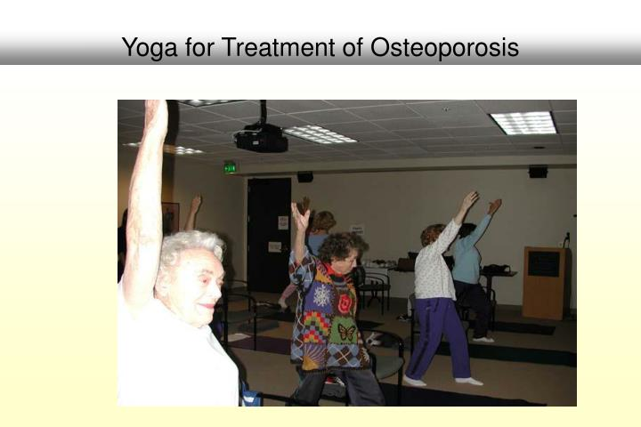 Yoga for Treatment of Osteoporosis