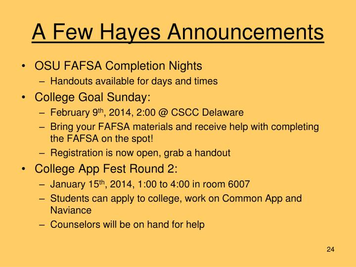 A Few Hayes Announcements