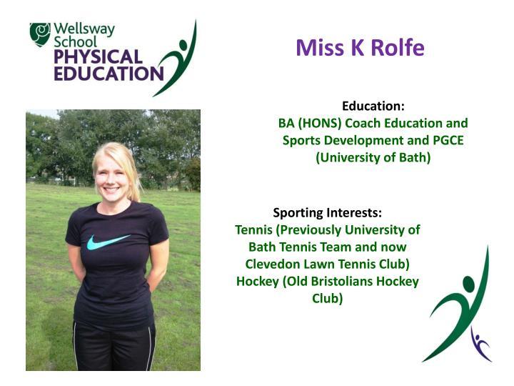 Miss K Rolfe