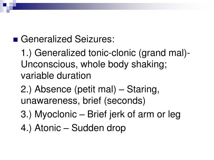 Generalized Seizures: