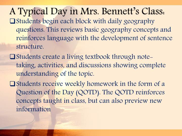 A Typical Day in Mrs. Bennett's Class: