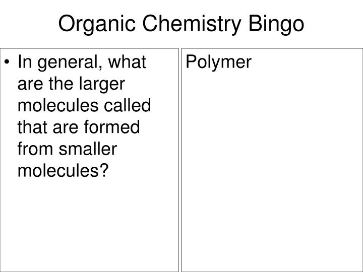 In general, what are the larger molecules called that are formed from smaller molecules?