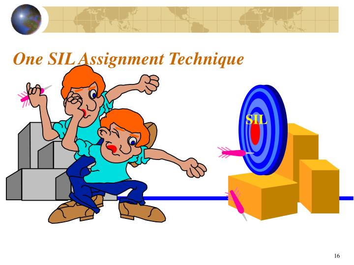 One SIL Assignment Technique
