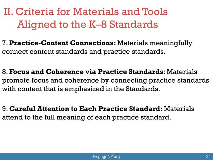 II. Criteria for Materials and Tools