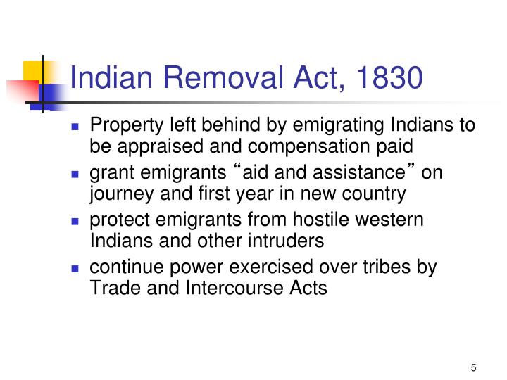 Indian Removal Act, 1830