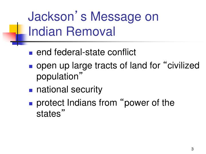 Jackson s message on indian removal1