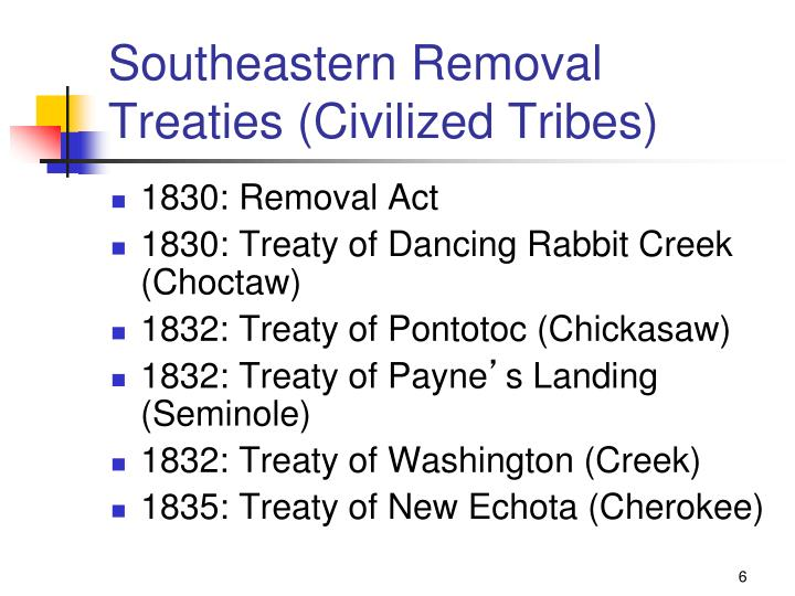 Southeastern Removal Treaties (Civilized Tribes)