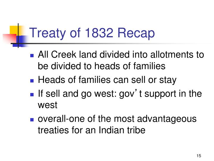 Treaty of 1832 Recap