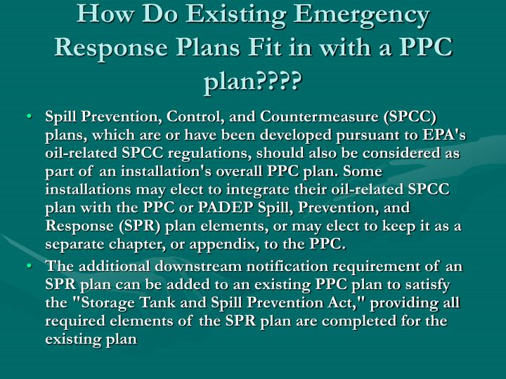 How Do Existing Emergency Response Plans Fit in with a PPC plan????