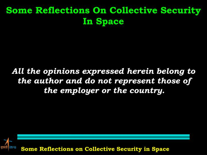Some Reflections On Collective Security In Space