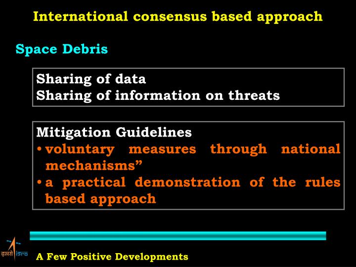 International consensus based approach
