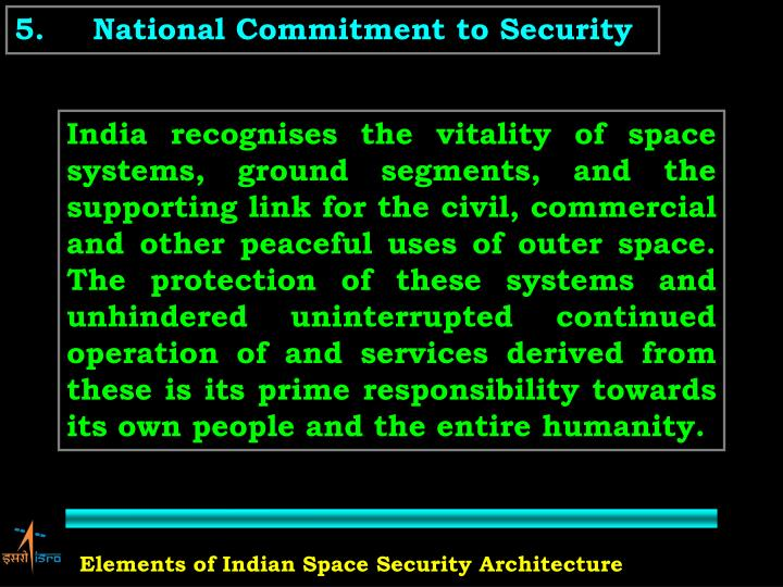 5.	National Commitment to Security