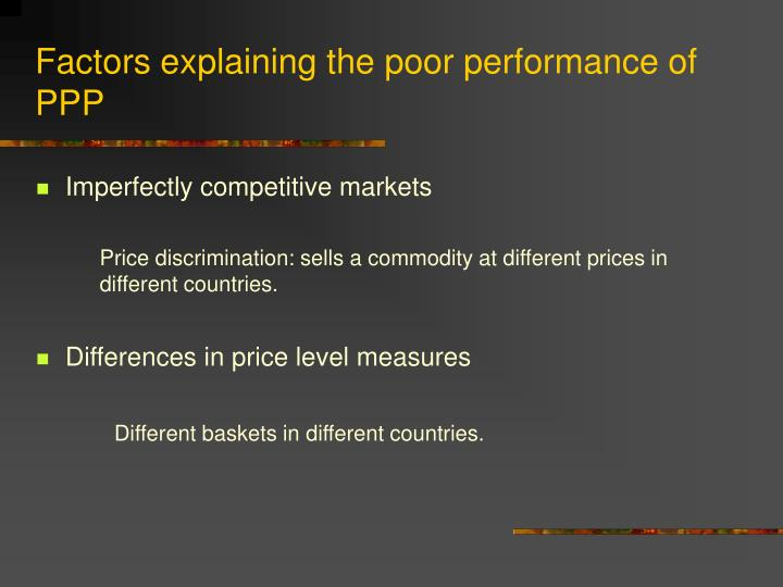 Factors explaining the poor performance of PPP