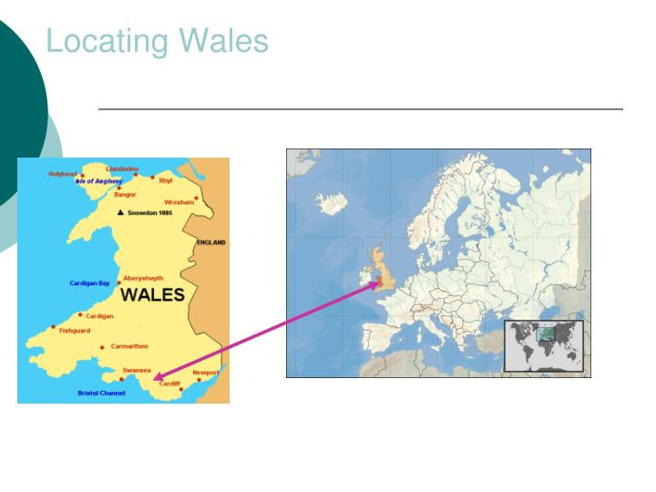 Locating Wales