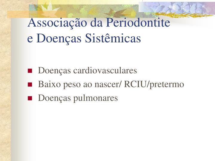 Associação da Periodontite