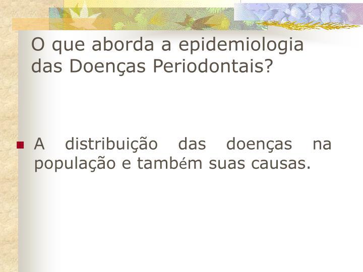 O que aborda a epidemiologia