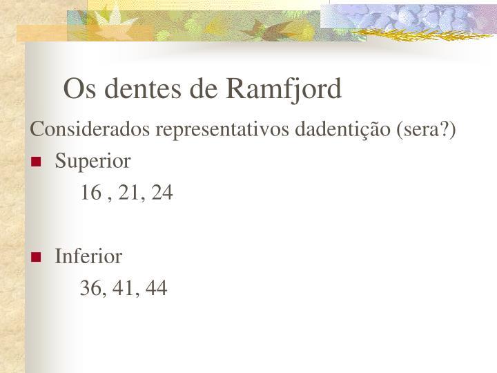 Os dentes de Ramfjord