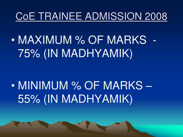 CoE TRAINEE ADMISSION 2008