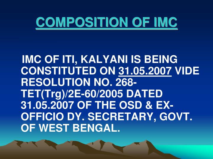 COMPOSITION OF IMC