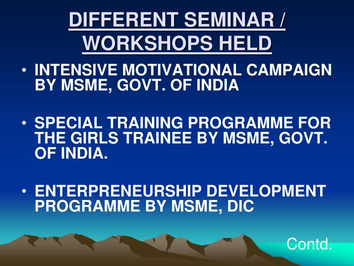DIFFERENT SEMINAR / WORKSHOPS HELD