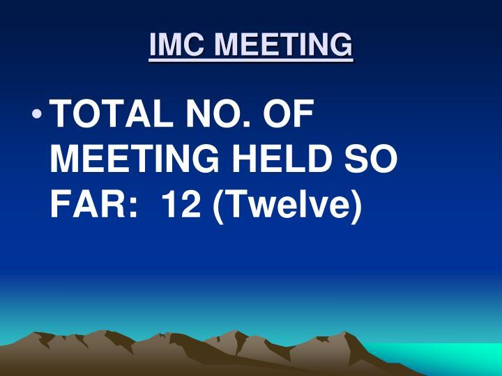 IMC MEETING