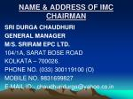 name address of imc chairman