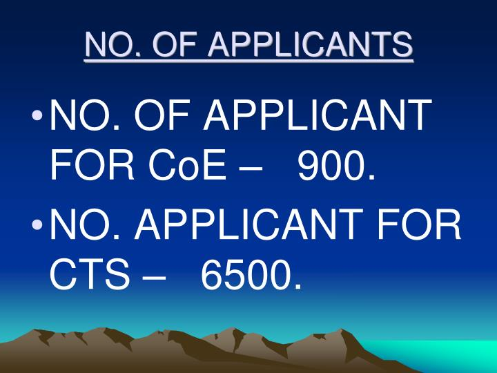 NO. OF APPLICANTS