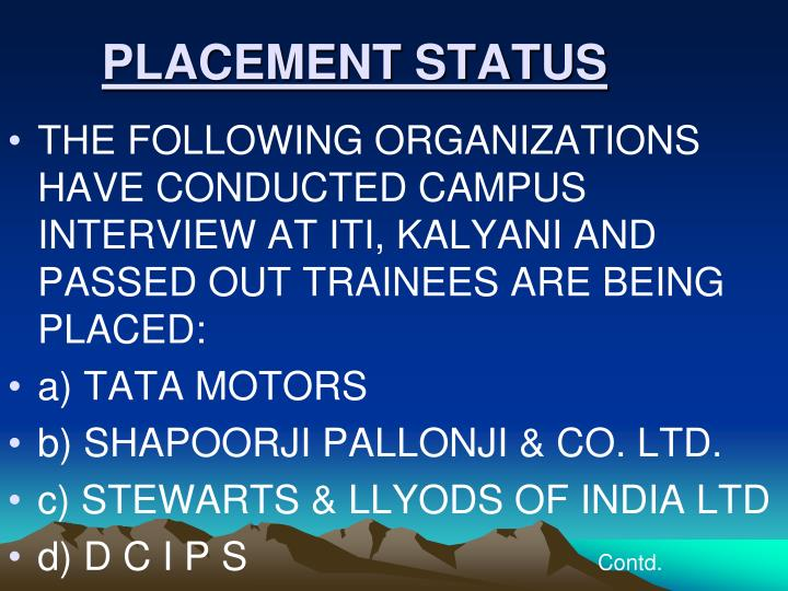 PLACEMENT STATUS