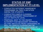 status of emf implementation at iti level