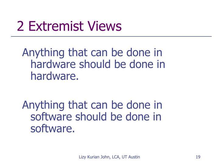2 Extremist Views