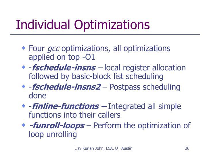 Individual Optimizations