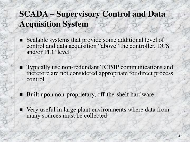 SCADA – Supervisory Control and Data Acquisition System