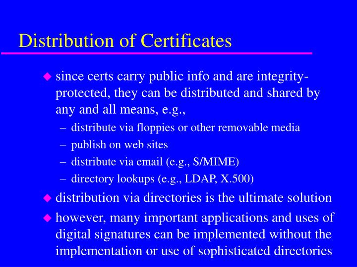 Distribution of Certificates