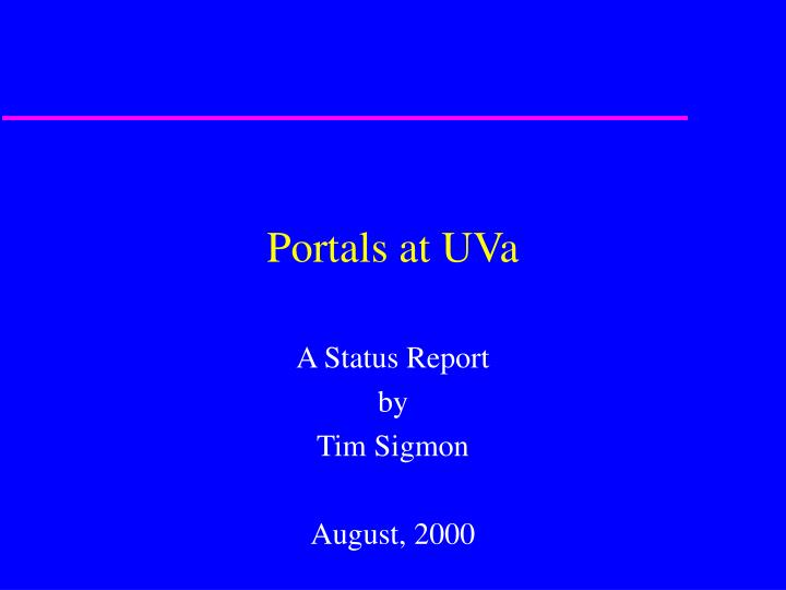 Portals at UVa