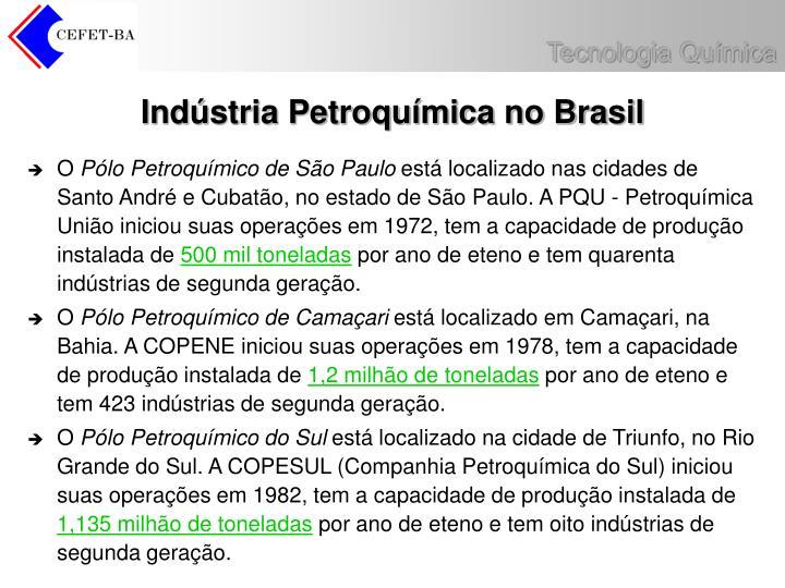 Indústria Petroquímica no Brasil