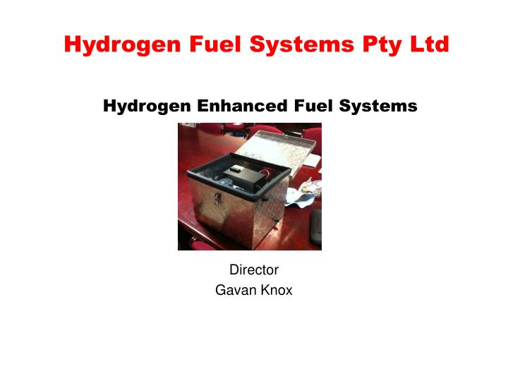 Hydrogen fuel systems pty ltd