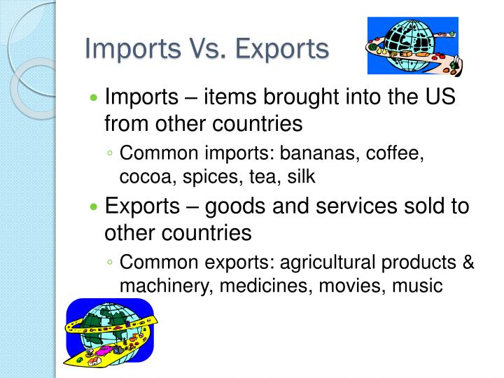 Imports Vs. Exports