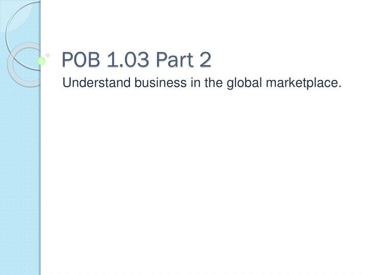 POB 1.03 Part 2