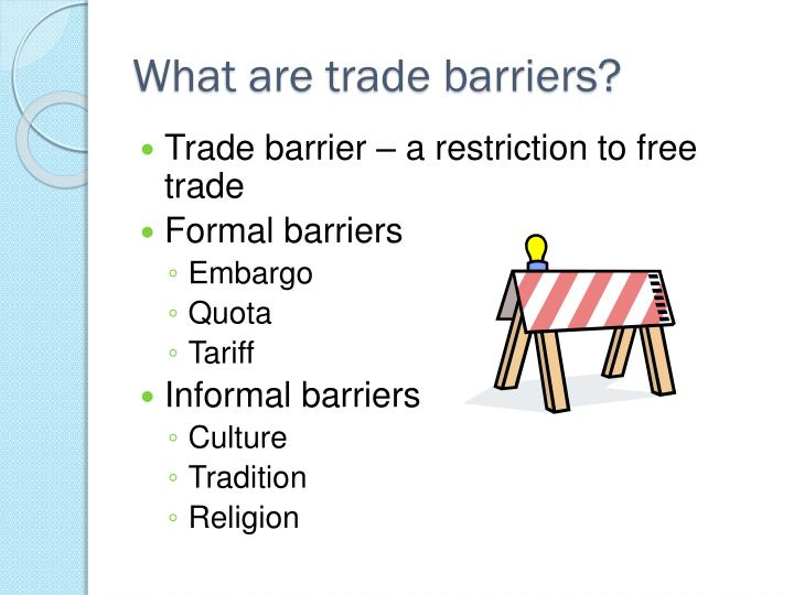 What are trade barriers?