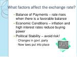 what factors affect the exchange rate