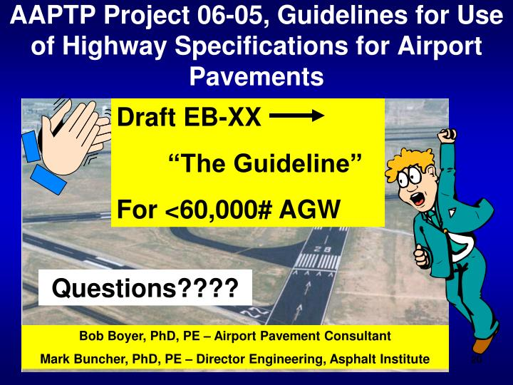 AAPTP Project 06-05, Guidelines for Use of Highway Specifications for Airport Pavements
