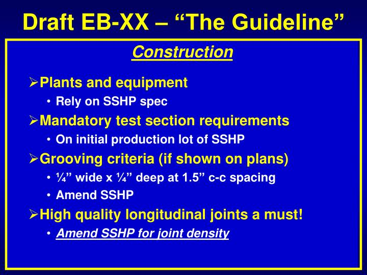 "Draft EB-XX – ""The Guideline"""