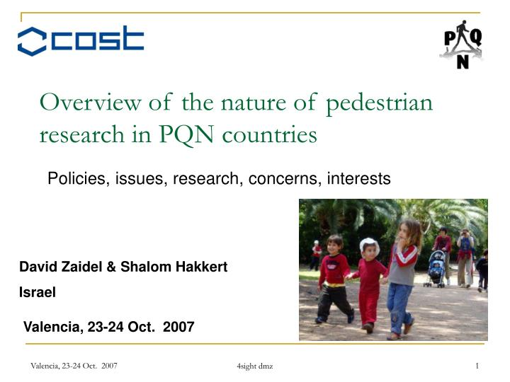 Overview of the nature of pedestrian research in pqn countries