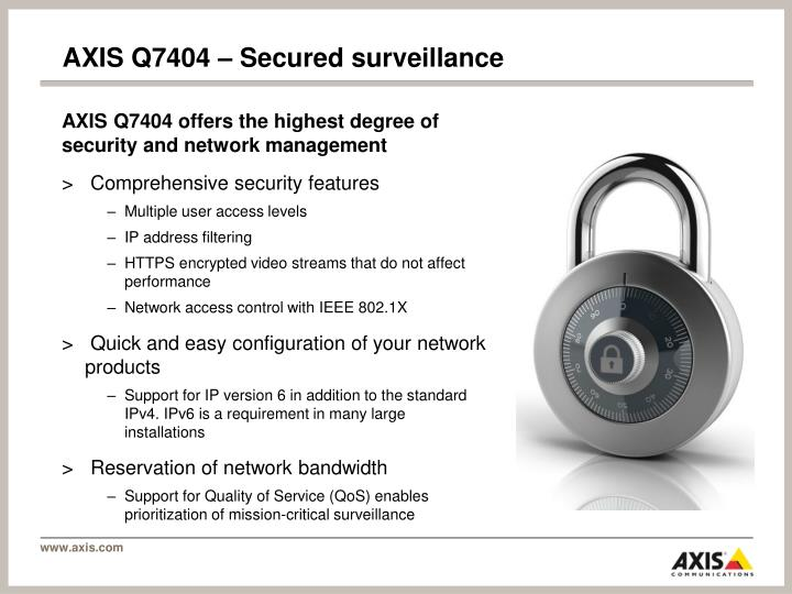 AXIS Q7404 – Secured surveillance