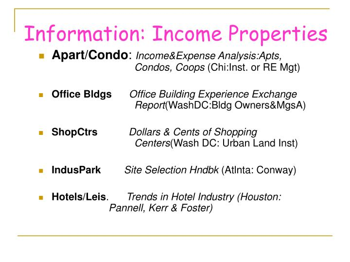 Information: Income Properties