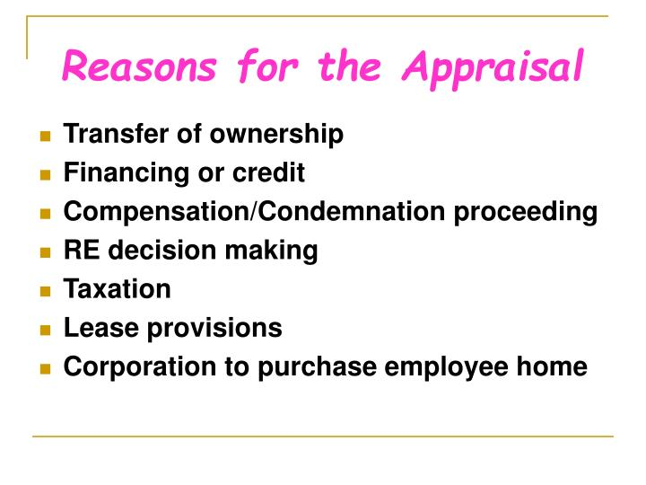 Reasons for the Appraisal