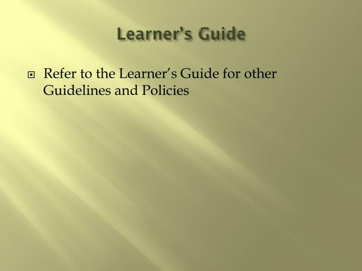 Learner's Guide