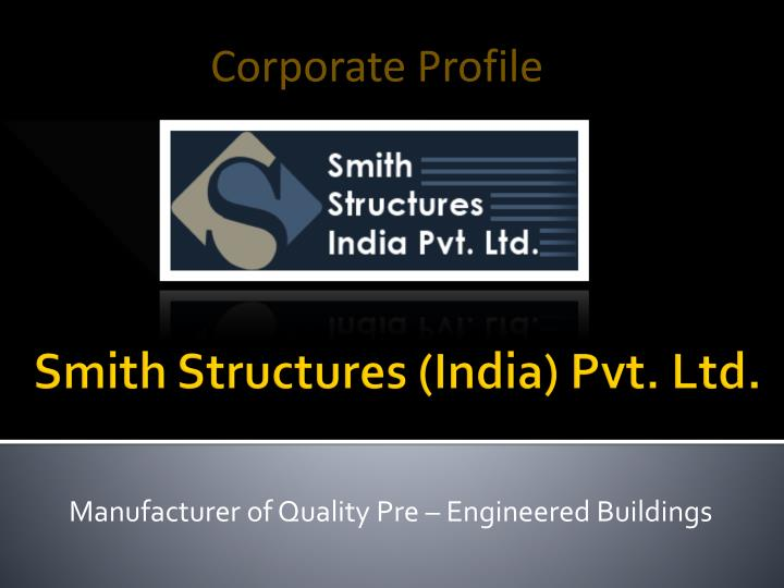 Manufacturer of quality pre engineered buildings