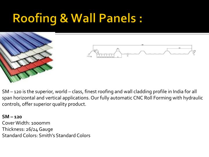 Roofing & Wall Panels :
