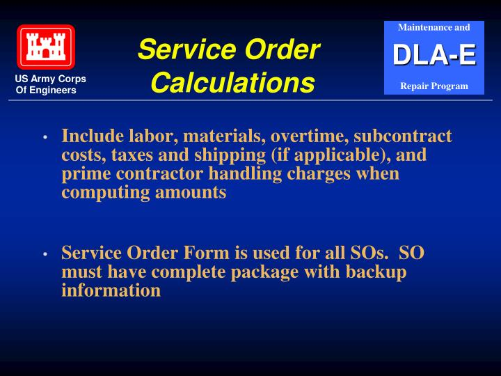 Include labor, materials, overtime, subcontract costs, taxes and shipping (if applicable), and prime contractor handling charges when computing amounts